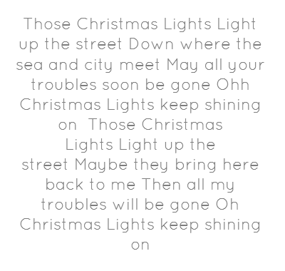 Those Christmas Lights Light Up The Coldplay Lyrics Words Comfort And Joy