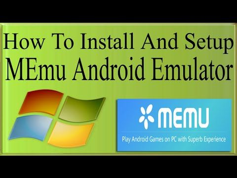 How To Install/Setup/Download MEmu Android Emulator On PC To