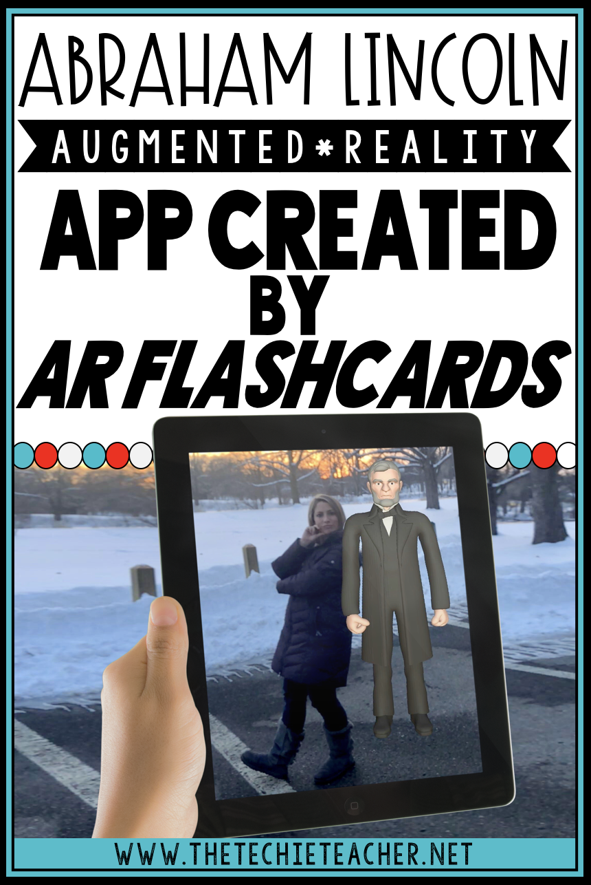 Abraham Lincoln Augmented Reality App by AR Flashcards
