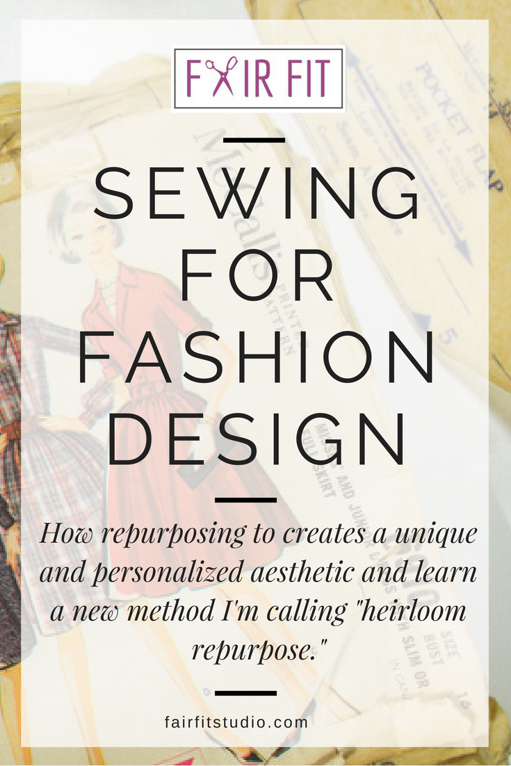 Sewing For Fashion Design Take A Look At My New Repurposing Method Heirloom Repurpose Sewing Design Fashion Design Fashion Design School