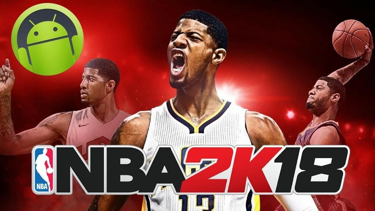 Nba 2k18 Apk Mod Android Game Download Download Games Android Games Iphone Games