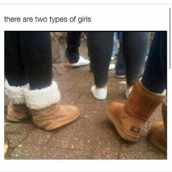 Girl uggs, Two types of girls, Ugg boots