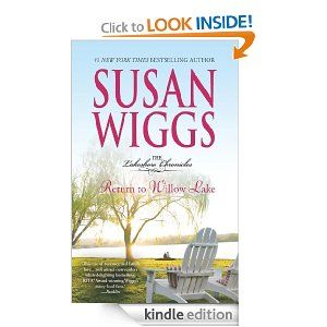On sale today for $1.99: Return to Willow Lake by Susan Wiggs, 303 pages, 4.4 stars, 98 reviews