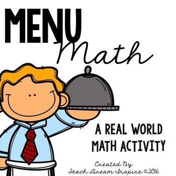 Menu Math {A Real World Math Activity} #mathintherealworld