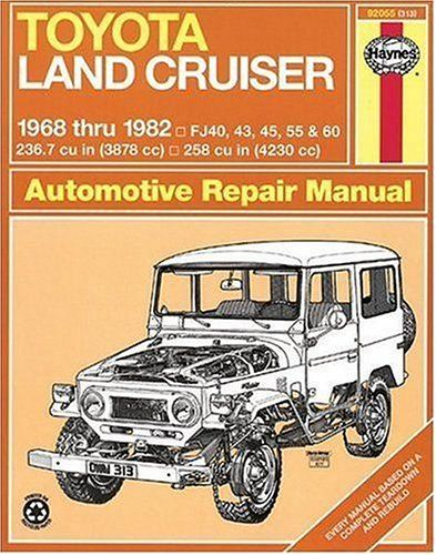 toyota land cruiser fj40 43 45 55 60 68 82 haynes repair rh pinterest com 1977 FJ40 Red 1977 fj40 owners manual