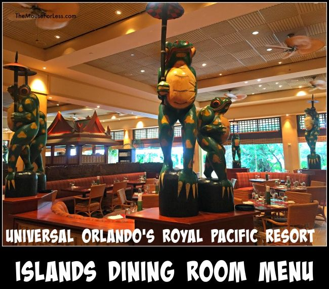 Islands Dining Room Menu  Universal Orlando Orlando Resorts And Mesmerizing Islands Dining Room Inspiration Design