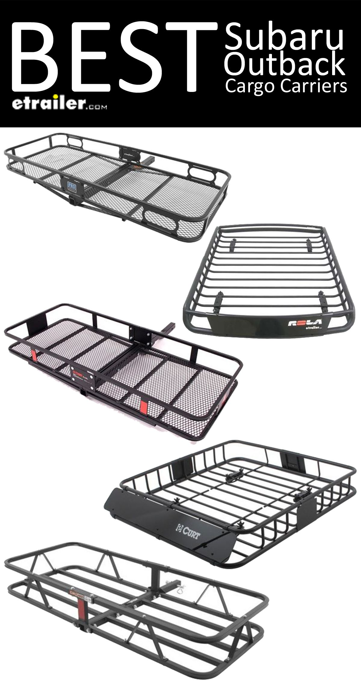 Here Are The Best Cargo Carriers For Your Subaru Outback Find The Right Roof Mounted Cargo Basket Or Hitch Mounte Subaru Outback Subaru Outback Offroad Subaru