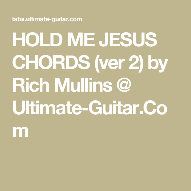 Pin By Debbie Richard On Guitar Chords Pinterest Rich Mullins