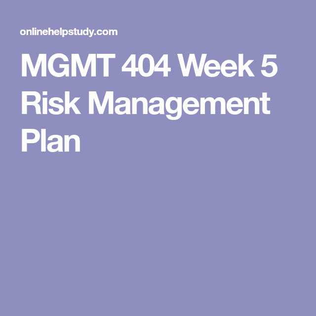 Mgmt  Week  Risk Management Plan  Mgmt
