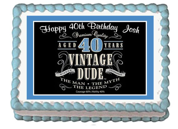 Vintage Dude 40th Milestone Men Adult by mycaketopperdesigns 40th
