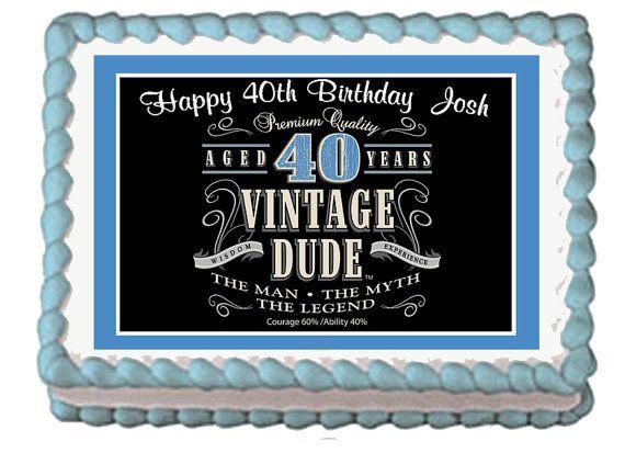 Vintage Dude 40th Milestone Men Adult by mycaketopperdesigns