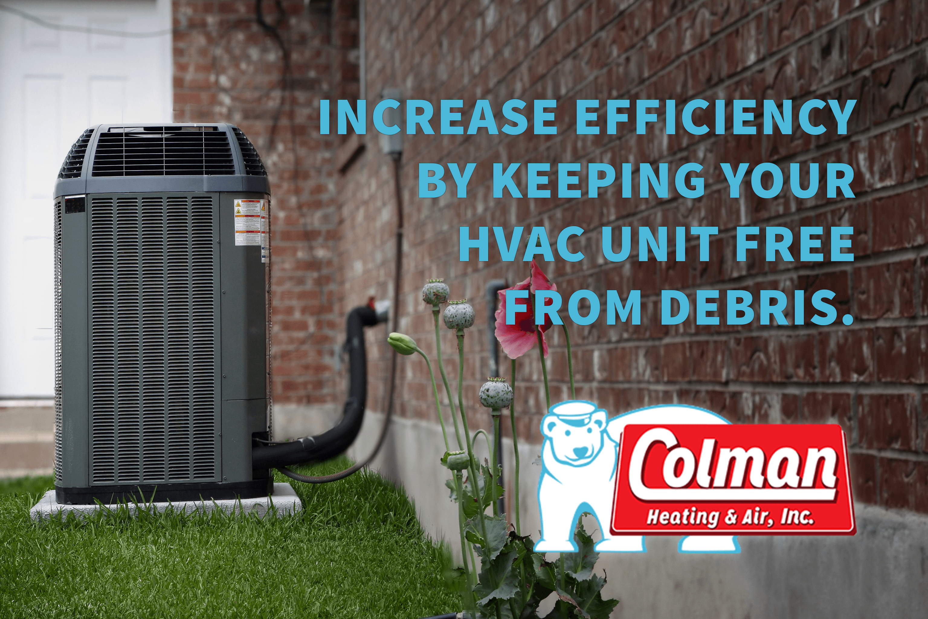 Keep your outdoor AC unit clean by vacuuming and hosing