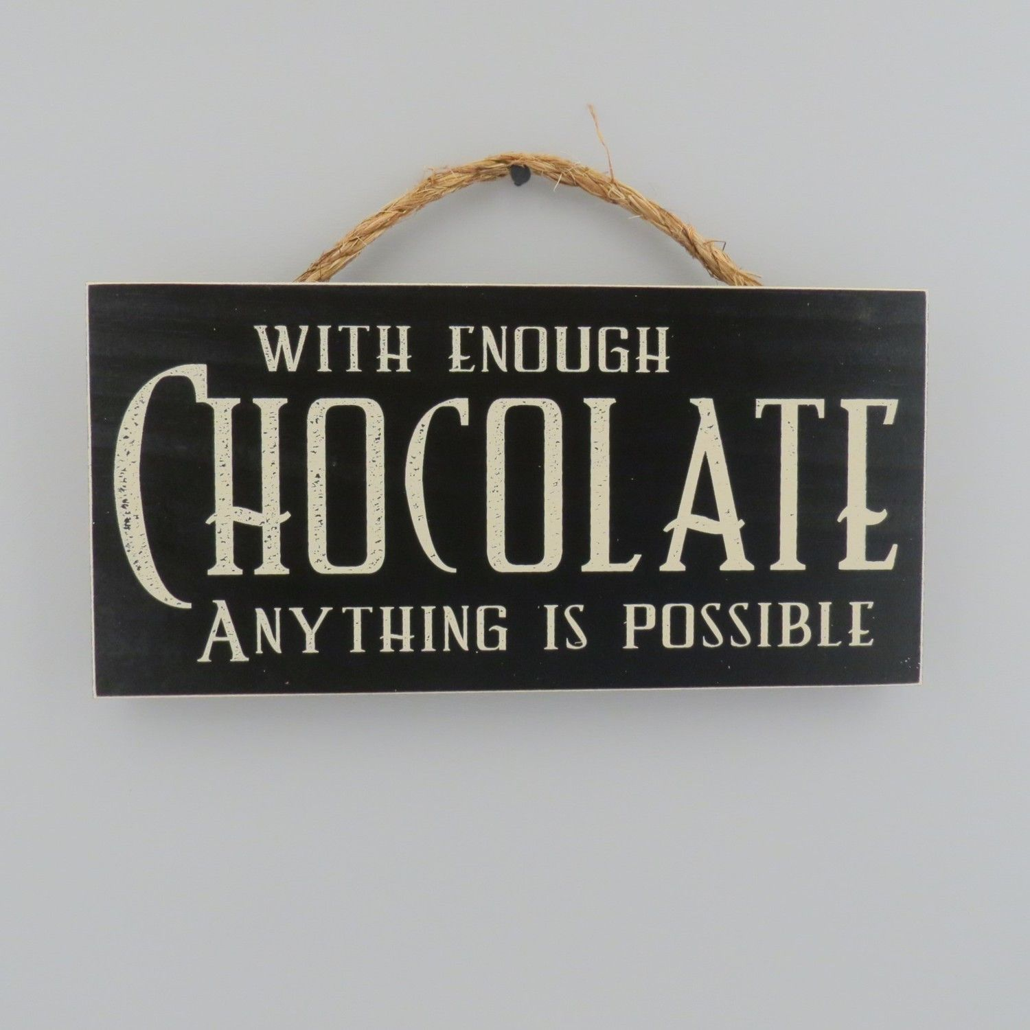 With enough chocolate anything is possible for the home