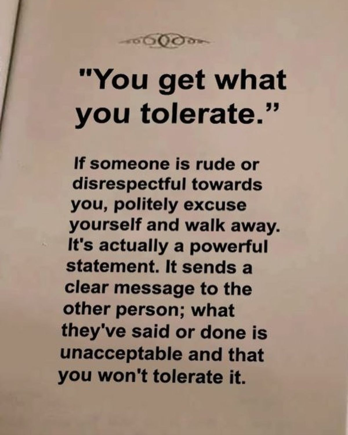 Don T Tolerate It Iwont With Images Wisdom Quotes