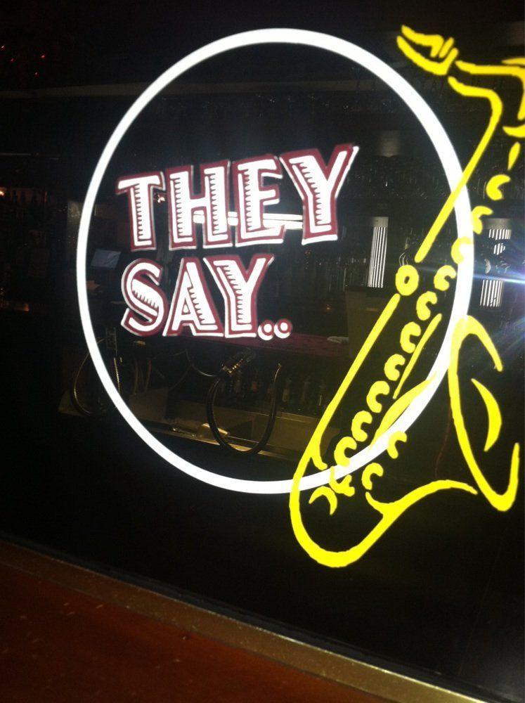 They Say Restaurant Thursdays Open Mic Night