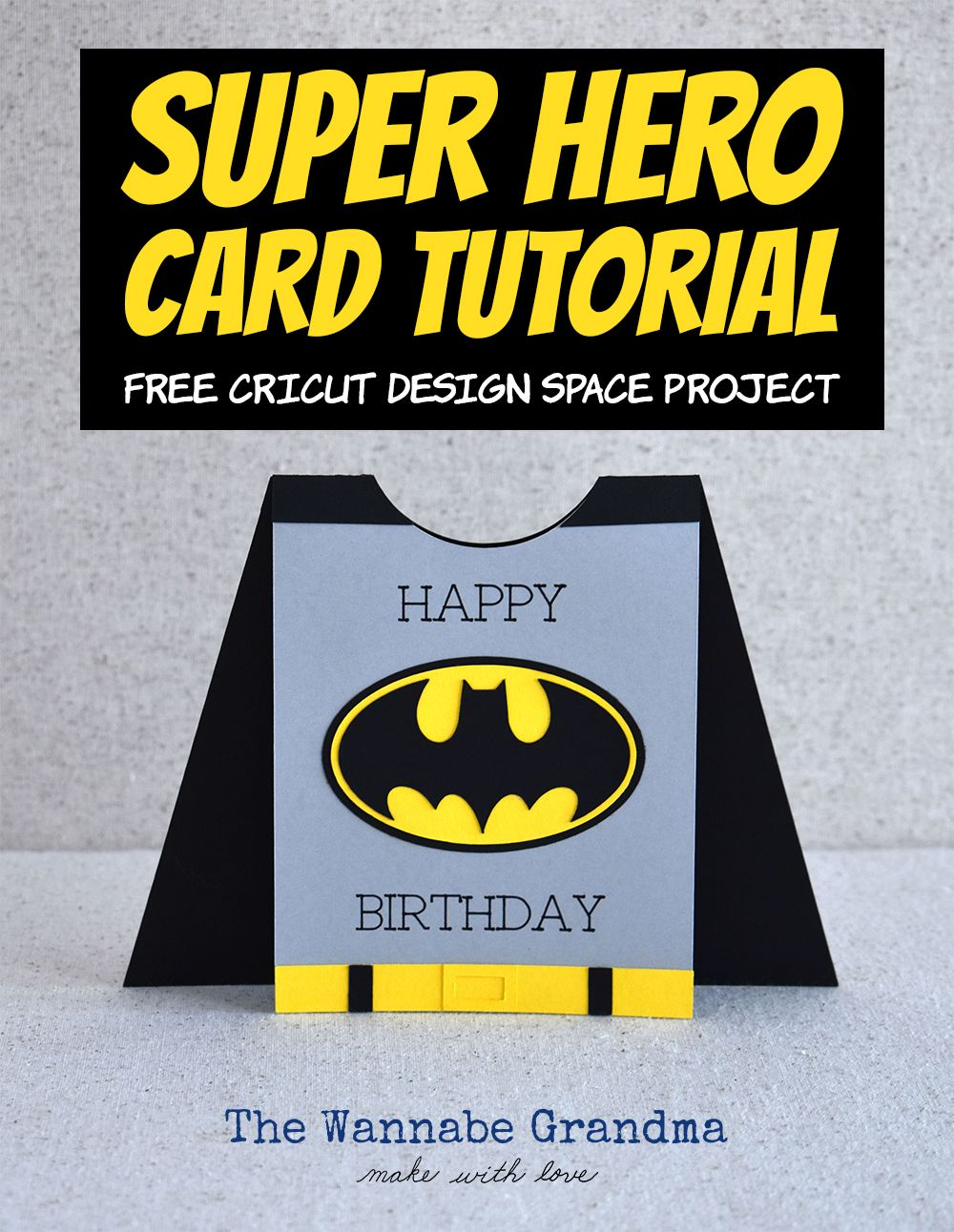 Superhero Card With Cricut Cricut Birthday Cards Birthday Cards For Brother Birthday Cards For Boys