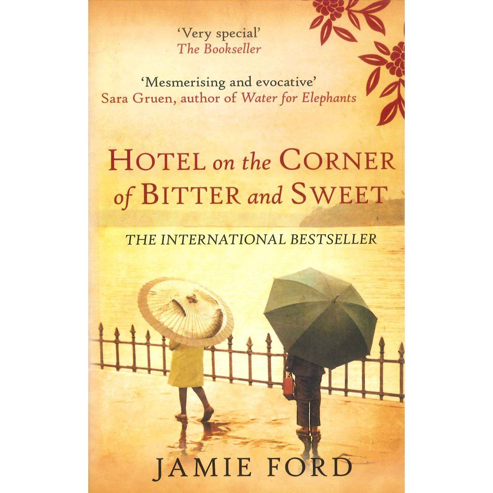 Hotel On The Corner Of Bitter And Sweet Historical Fiction