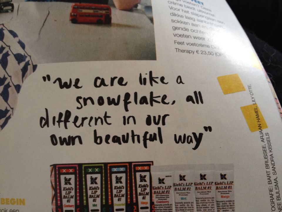 """""""We are like a snowflake, all different but in our own beautiful way"""""""