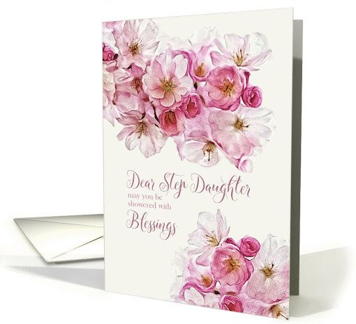 To My Step Daughter Birthday Blessings Scripture Blossoms Card