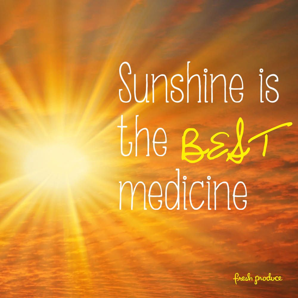 Best Quotes About Medicine: Sunshine Is The Best Medicine