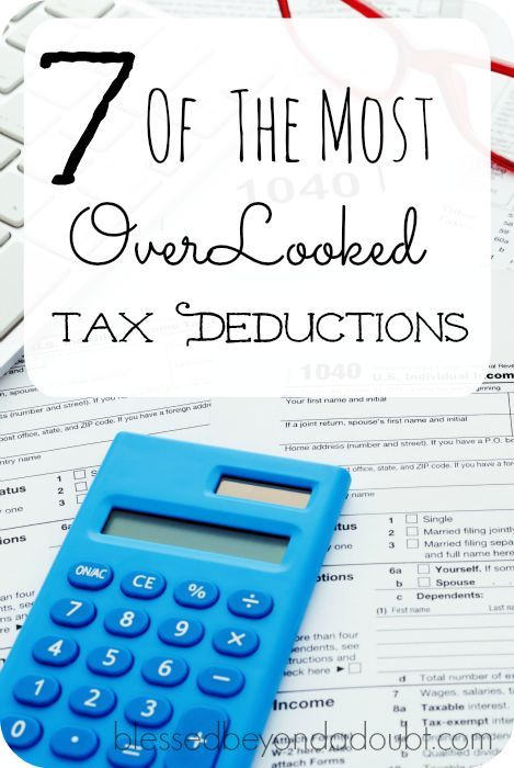 7 Of The Most Overlooked Tax Deductions In 2020 Tax Deductions Tax Season Tax Help