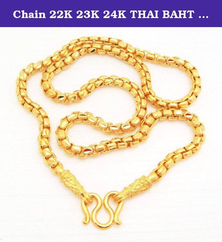 Chain 22k 23k 24k Thai Baht Gold Gp Necklace 20 44 Grams Jewelry Thai Gold Jewelry Designs Description Gold Chains For Men White Gold Jewelry Pricing Jewelry