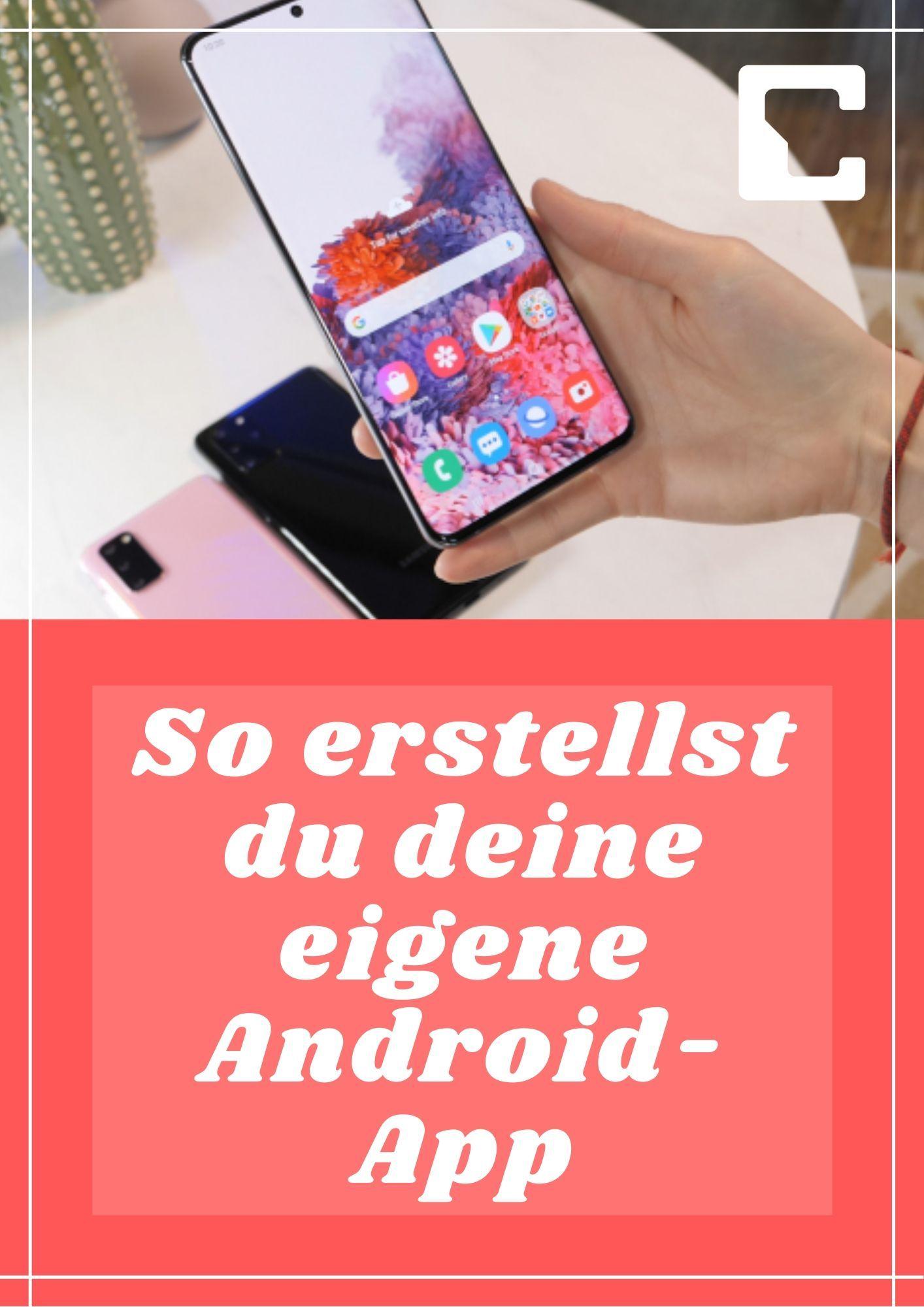 Eigene Android App Erstellen So Geht S In 2020 Android App Smartphone