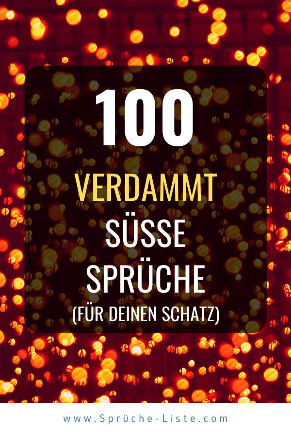 100 Verdammt Susse Spruche Susse Spruche Zitate Zum Thema Liebe Spruche