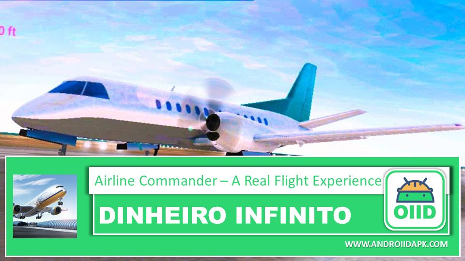 Download Airline Commander A Real Flight Experience Apk Mod Hack Dinheiro Infinito Controle De Trafego Aereo Imagens De Satelite Aeroportos