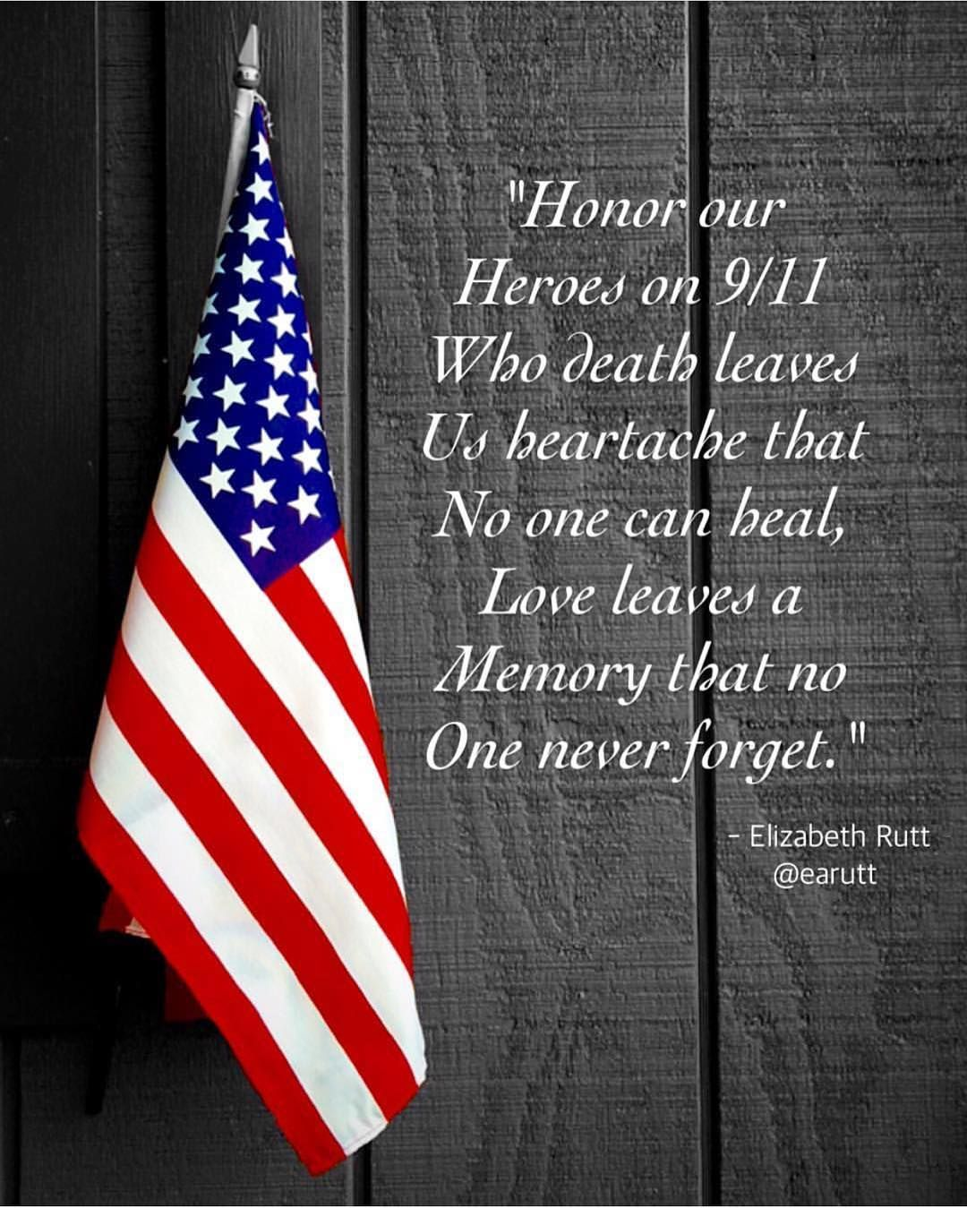 9 11 Never Forget Quotes Great Quote & Visual Createdearutt In Honor Of The 15Th