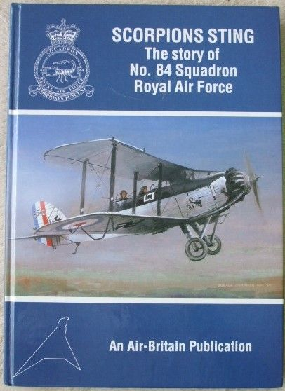 SCORPIONS STING Don Neate. A detailed and well illustrated account of the history of this RAF squadron from its formation in 1917 through early deployment in Iraq to 1992. With a foreword by Wg. Cdr. A. M. Gill