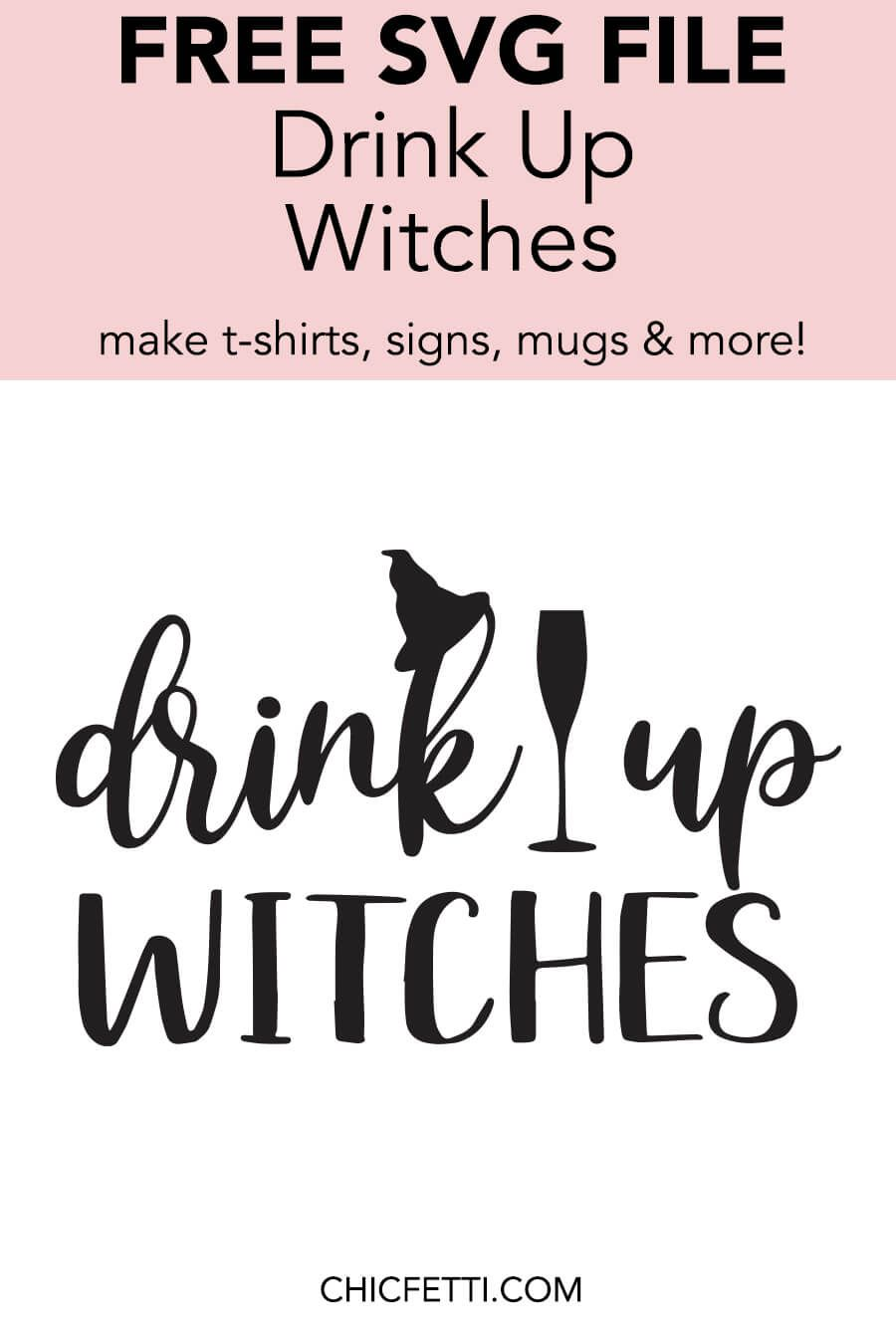 Drink Up Witches Svg File Svg Svg Free Files Halloween Koozie