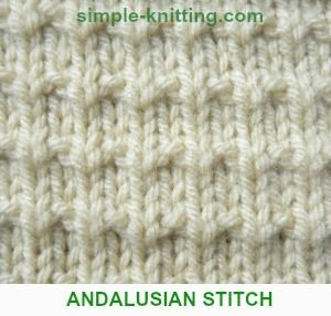 Knitting Increase Stitch At Beginning Of Row : Andalusian Stitch knits and purls four row pattern repeat (1-k 2-p 3-k1,p1 4-...