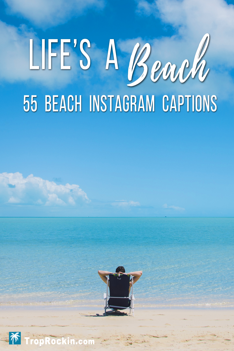 55 Beach Captions For Instagram Beach Instagram Captions Beach Captions Good Beach Captions