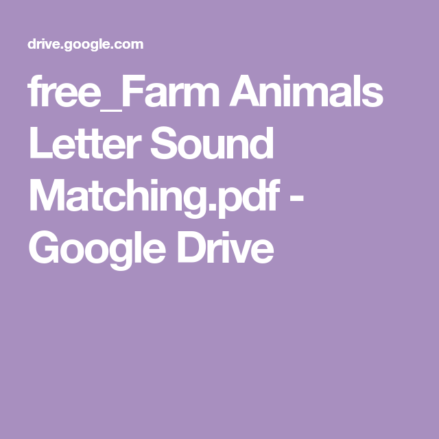 free_Farm Animals Letter Sound Matching pdf - Google Drive