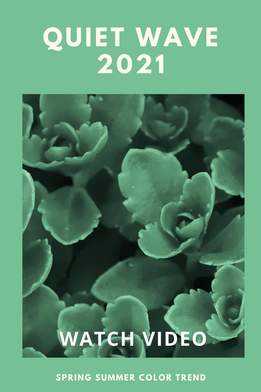 Quiet Wave Spring Summer 2021 Color Trend Color Trends Green Color Trends Summer Color Trends
