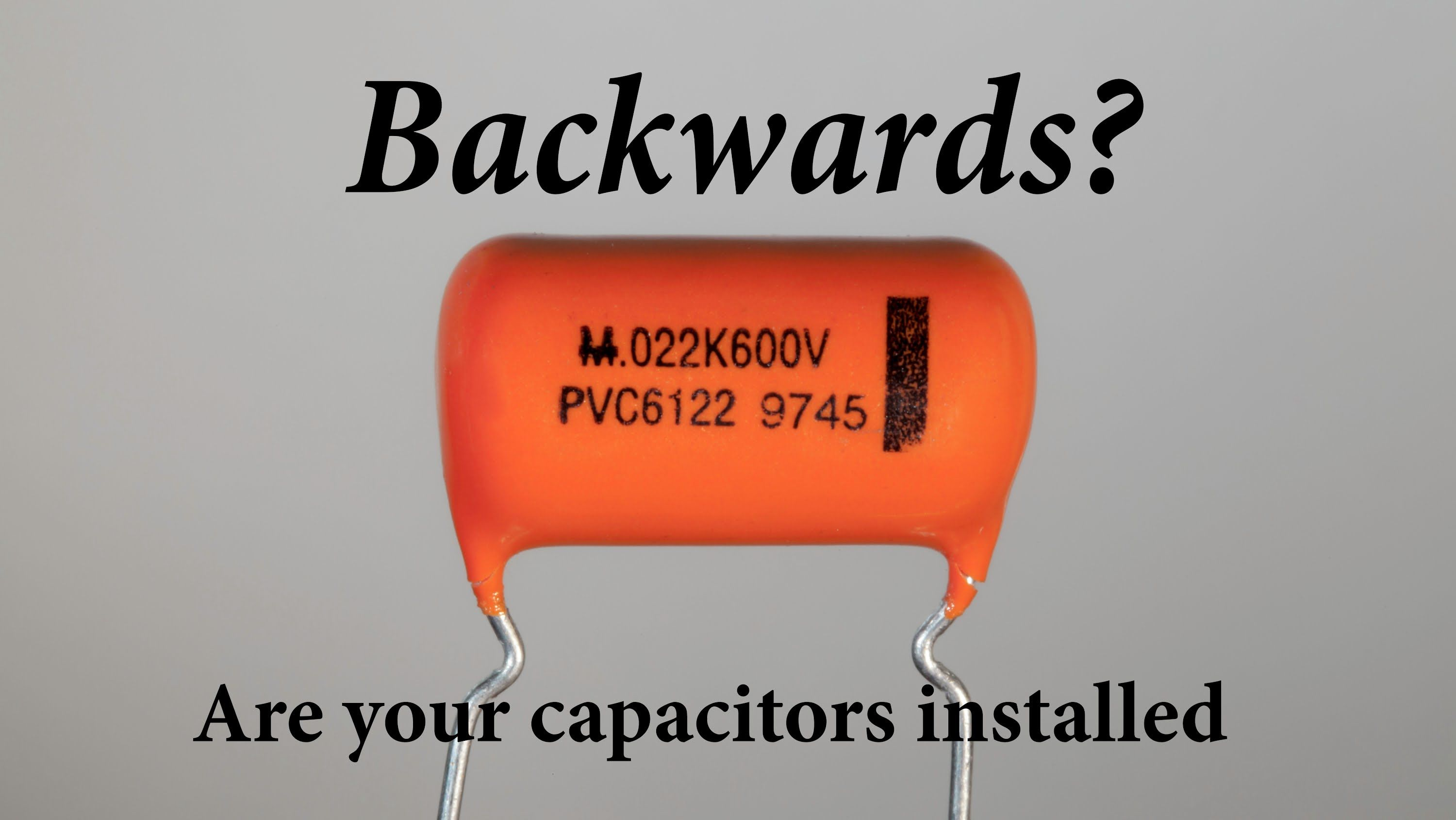 Are Your Capacitors Installed Backwards Build This And Find Out Variac Wiring Diagram Youtube