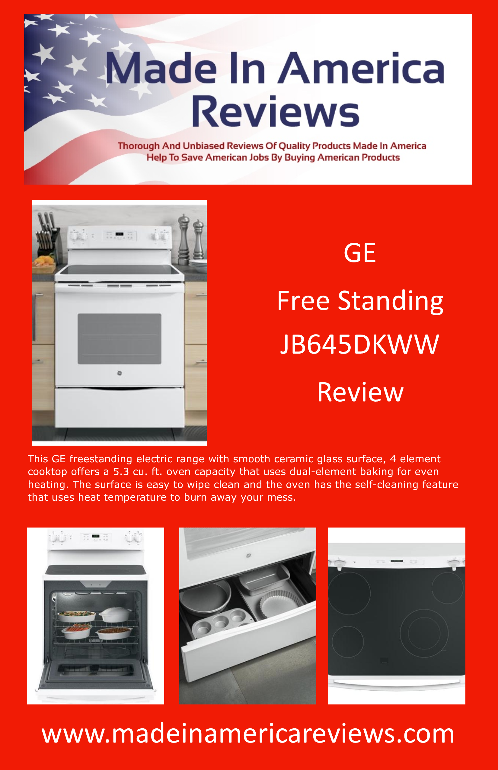 We Provide A Thorough And Honest Review Of The Made In America Ge Free Standing Jb645dkww Range With Photos Specifications User Reviews