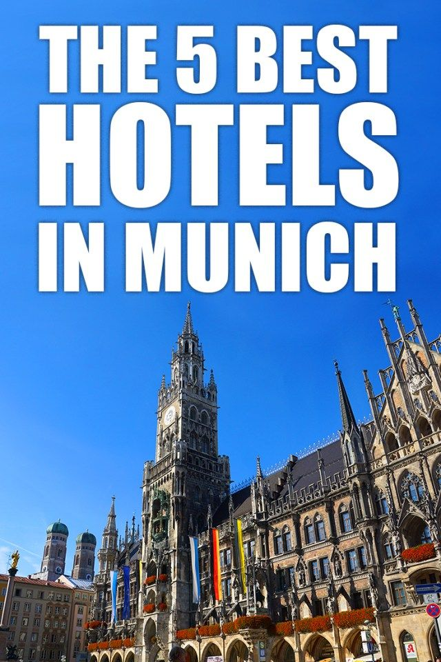 A Local Shares His Insights On The Best Hotels Near Marienplatz Munich Find Out Places To Stay In Bavaria S Capital And Explore Old Town