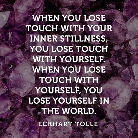"""""""When you lose touch with yourself, you lose yourself in the world.""""."""
