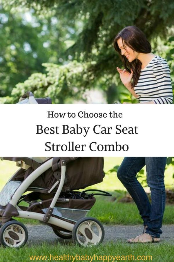 How To Choose The Best Car Seat Stroller Combo Best Baby