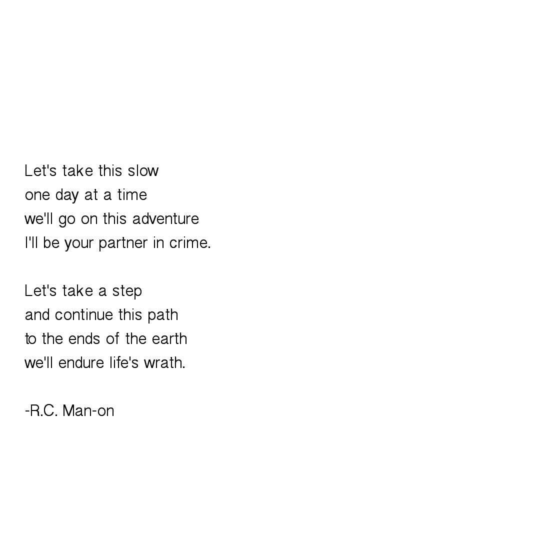 Lets Take This Slow Poem Poetry Poemoftheday Quotes Love