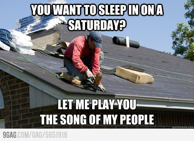 Funny Roofing Memes