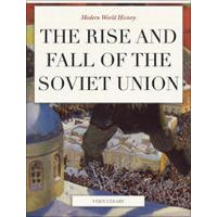 Rise And Fall Of The Soviet Union By Vern Cleary Soviet Union
