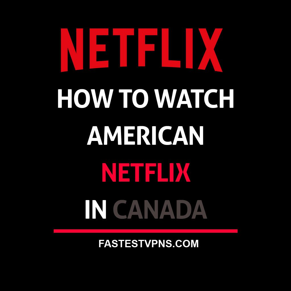Can I Watch American Netflix With A Vpn
