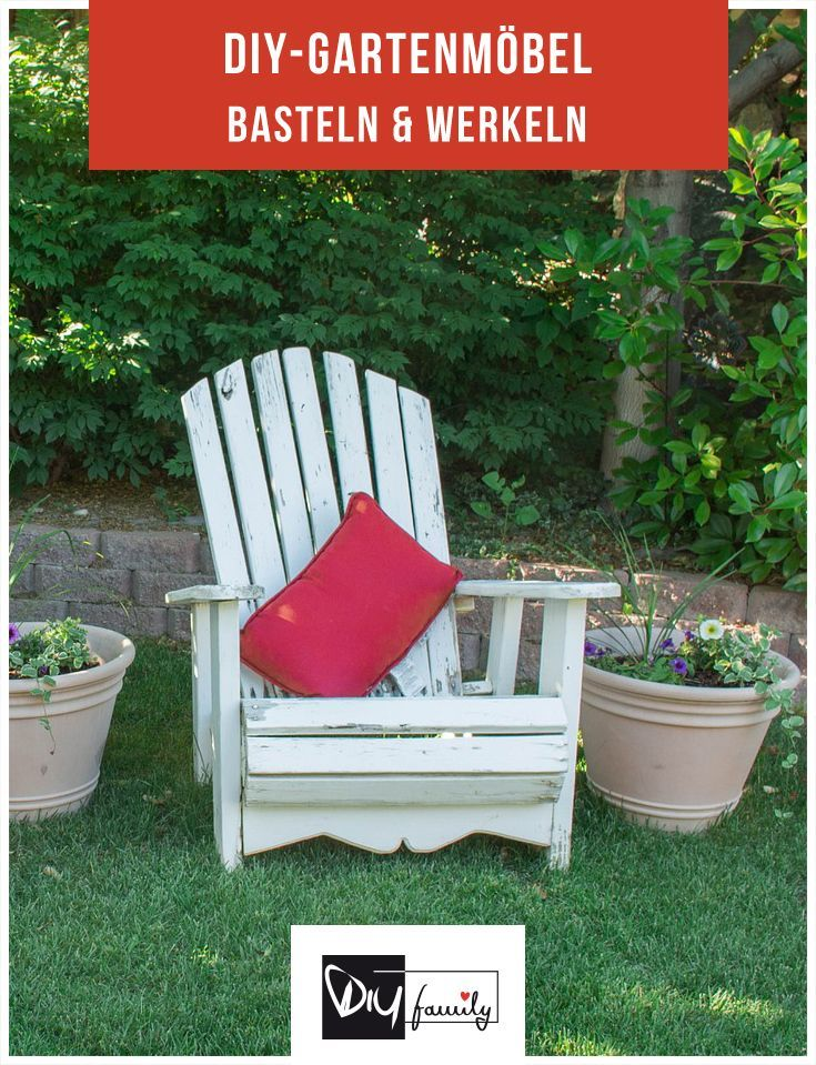 Gartenmöbel selber bauen - 7 Ideen für Heimwerker #garden