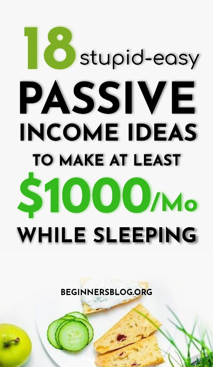 18 passive ideas to make at least 1000 per month