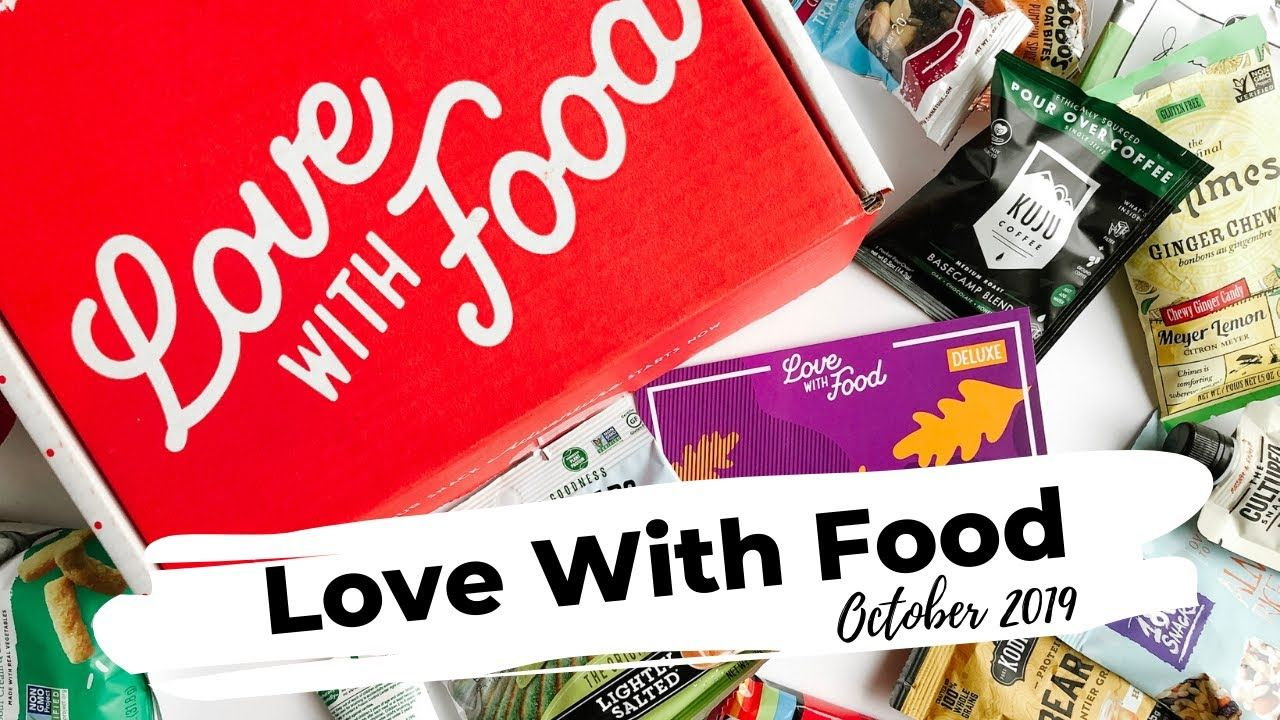 Love With Food Review October 2019 Snack Subscription Box