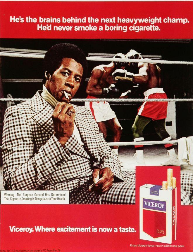 "Viceroy Cigarettes, ""He'd never smoke a boring cigarette."""