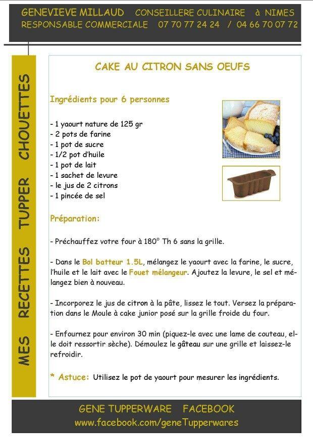 Tupperware Cake Au Citron Sans Oeufs Recette Tupperware